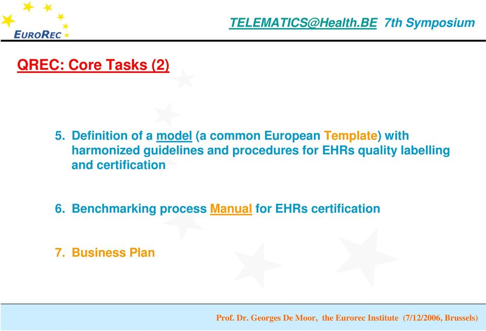 harmonized guidelines and procedures for EHRs quality
