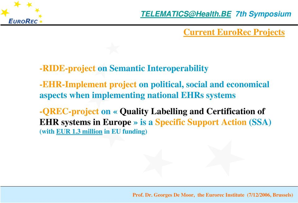 implementing national EHRs systems -QREC-project on «Quality Labelling and