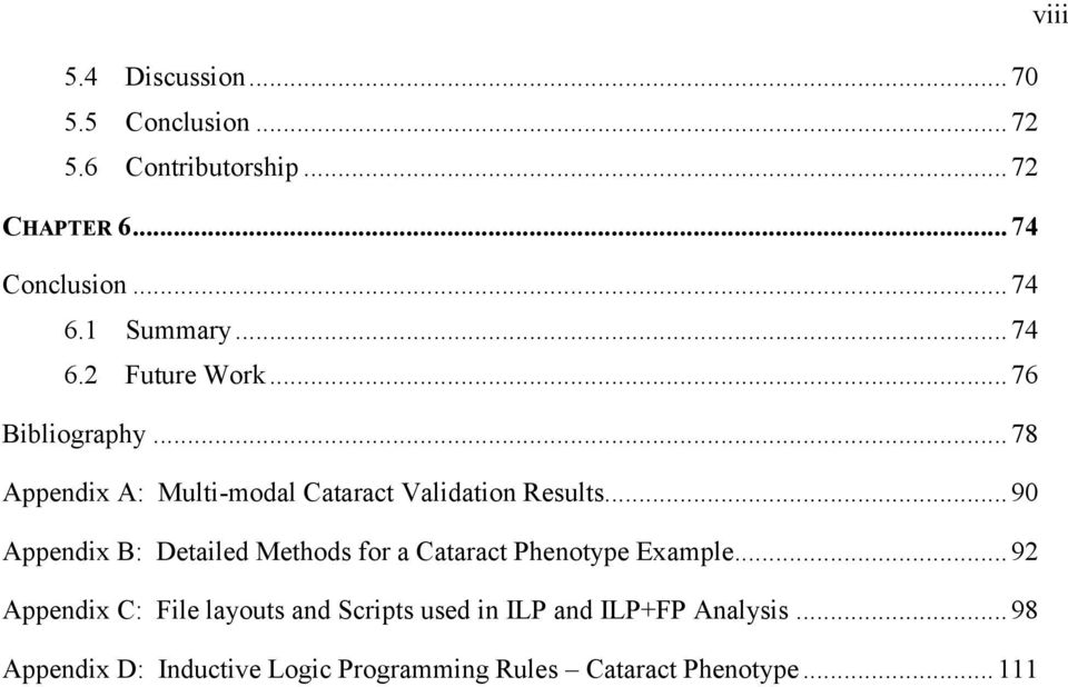 .. 90 Appendix B: Detailed Methods for a Cataract Phenotype Example.