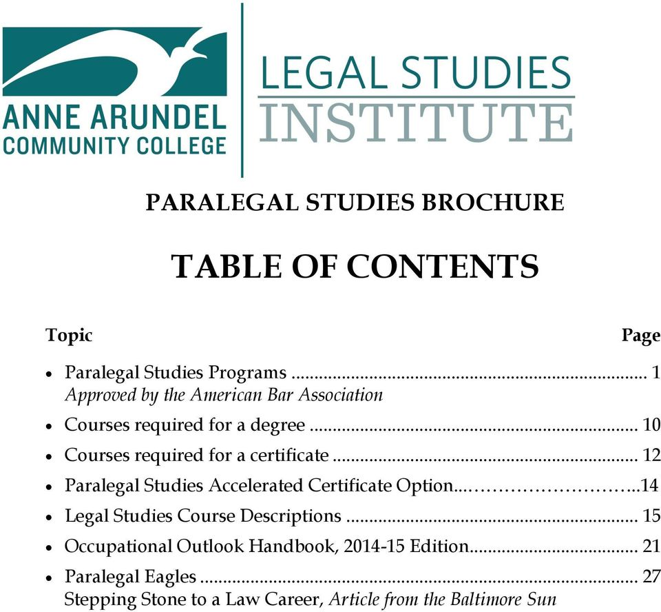 .. 10 Courses required for a certificate... 12 Paralegal Studies Accelerated Certificate Option.