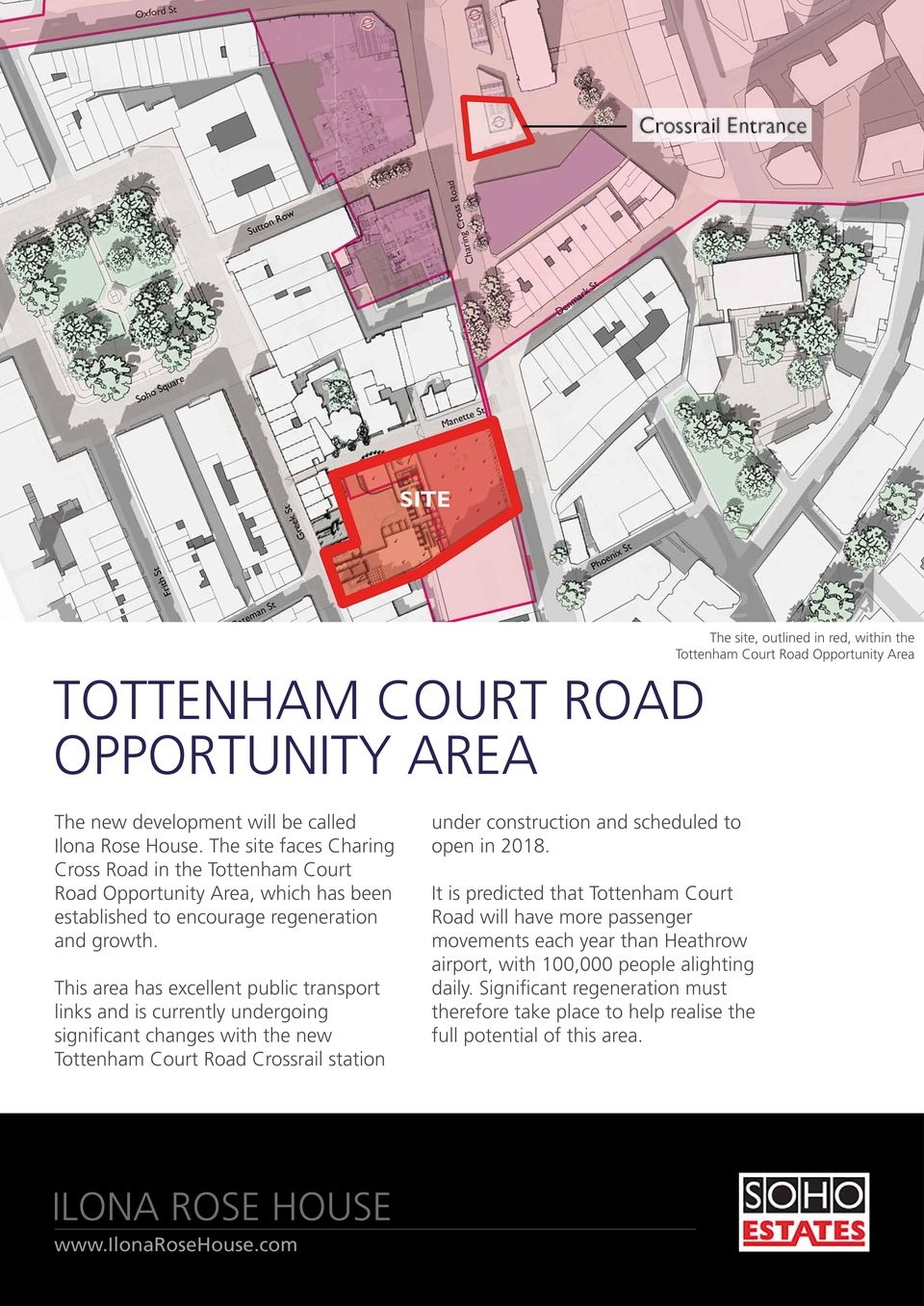 This area has excellent public transport links and is currently undergoing significant changes with the new Tottenham Court Road Crossrail station under construction and scheduled to open