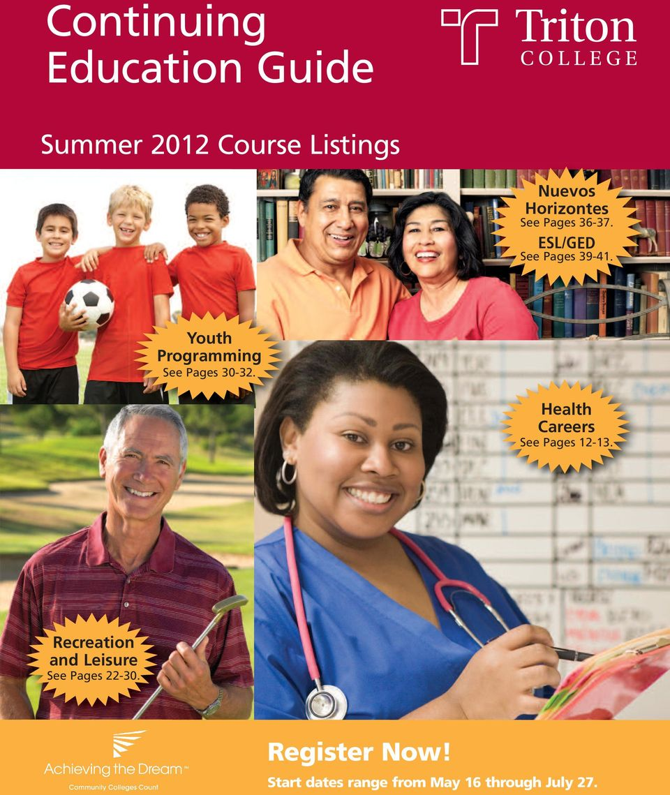 Youth Programming See Pages 30-32. Health Careers See Pages 12-13.