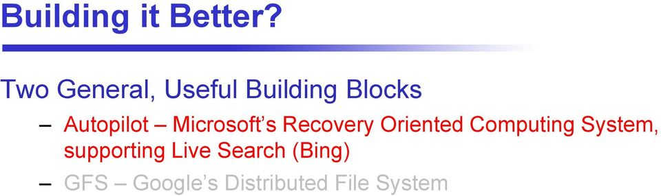 Autopilot Microsoft s Recovery Oriented
