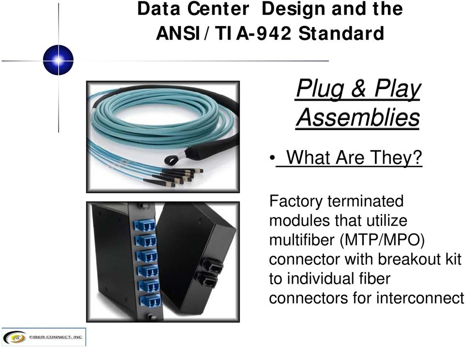 multifiber (MTP/MPO) connector with