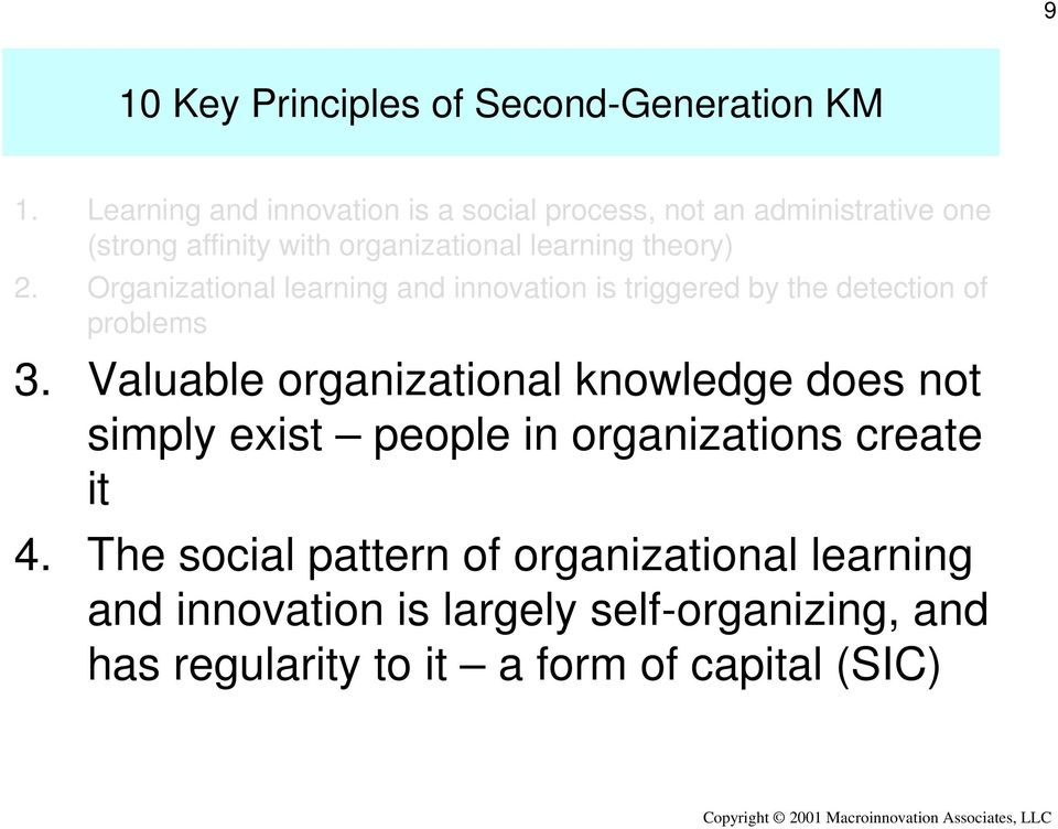 theory) 2. Organizational learning and innovation is triggered by the detection of problems 3.
