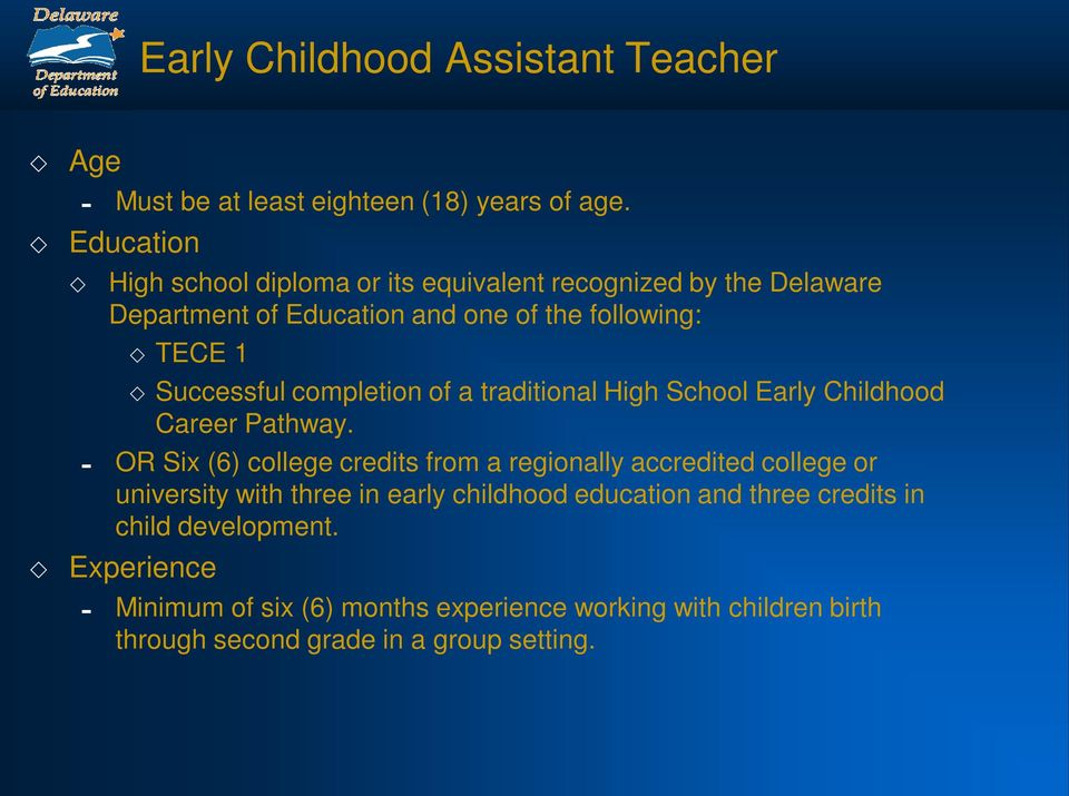 of a traditional High School Early Childhood Career Pathway.