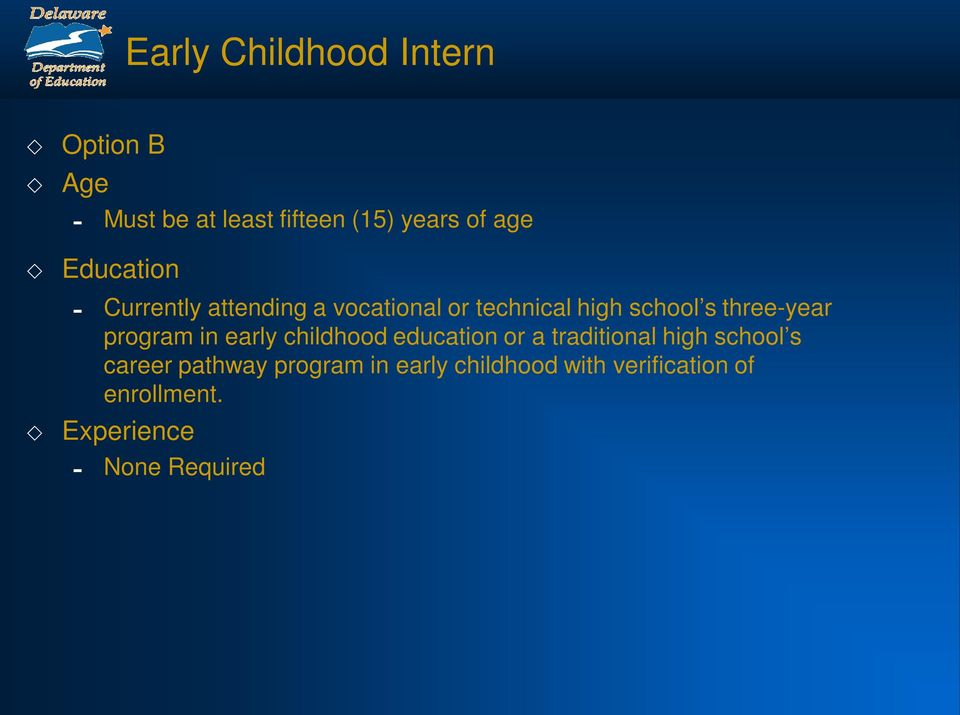 program in early childhood education or a traditional high school s career