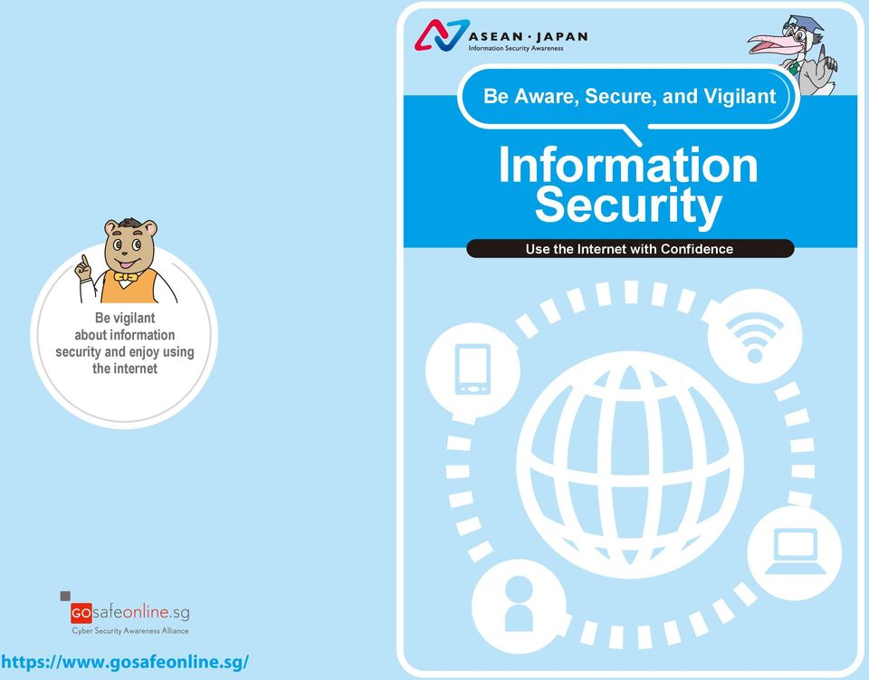 vigilant about information security and enjoy