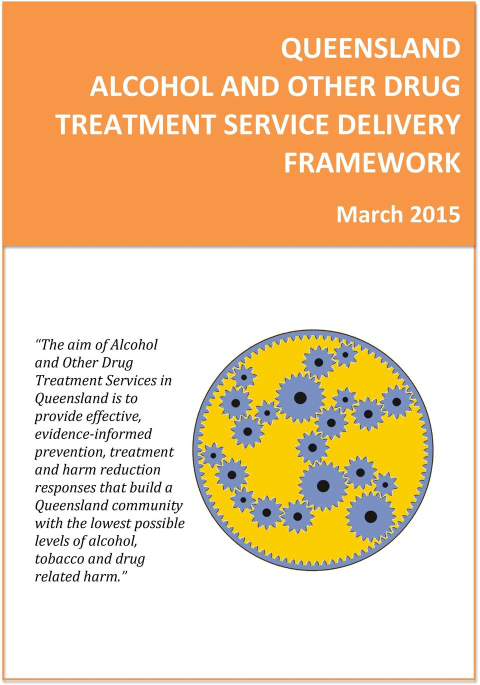 evidence- informed prevention, treatment and harm reduction responses that build a