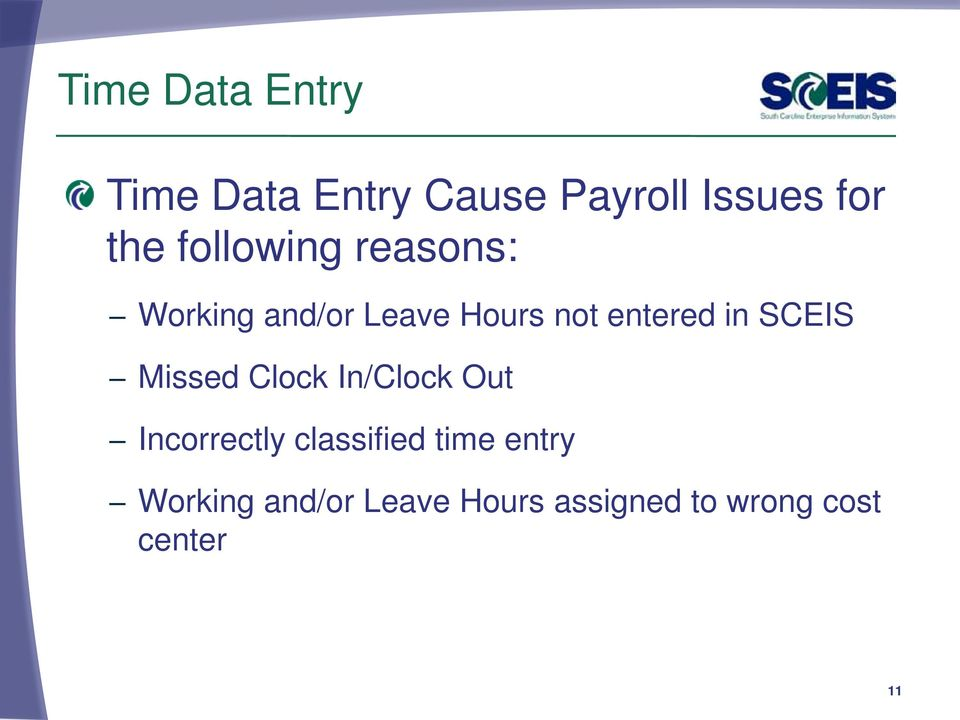 SCEIS Missed Clock In/Clock Out Incorrectly classified time