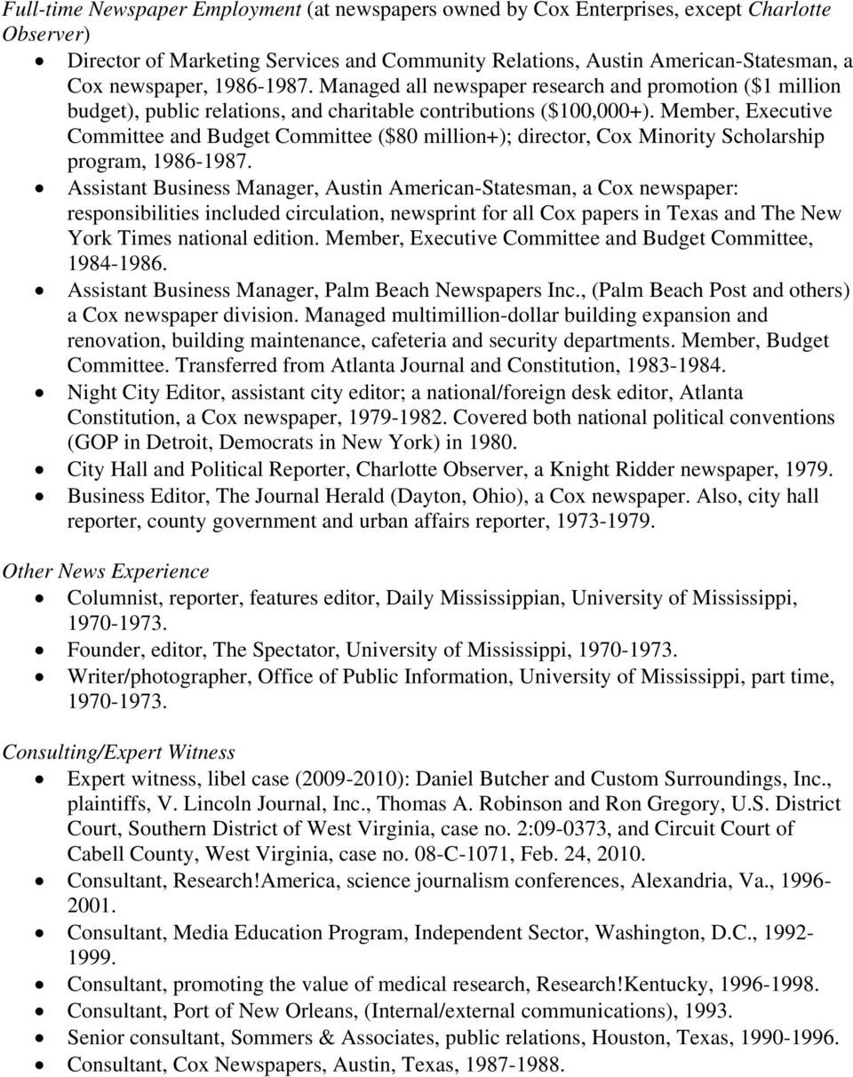 Member, Executive Committee and Budget Committee ($80 million+); director, Cox Minority Scholarship program, 1986-1987.