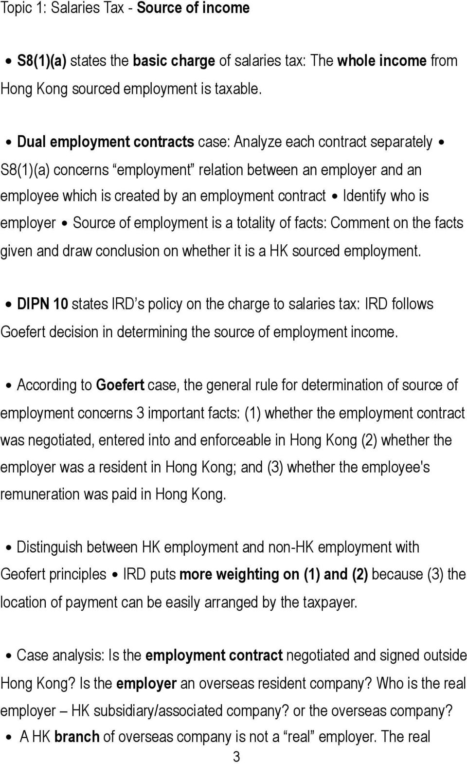employer Source of employment is a totality of facts: Comment on the facts given and draw conclusion on whether it is a HK sourced employment.