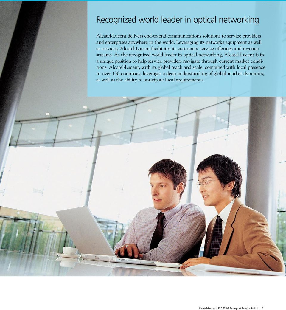 As the recognized world leader in optical networking, Alcatel-Lucent is in a unique position to help service providers navigate through current market conditions.