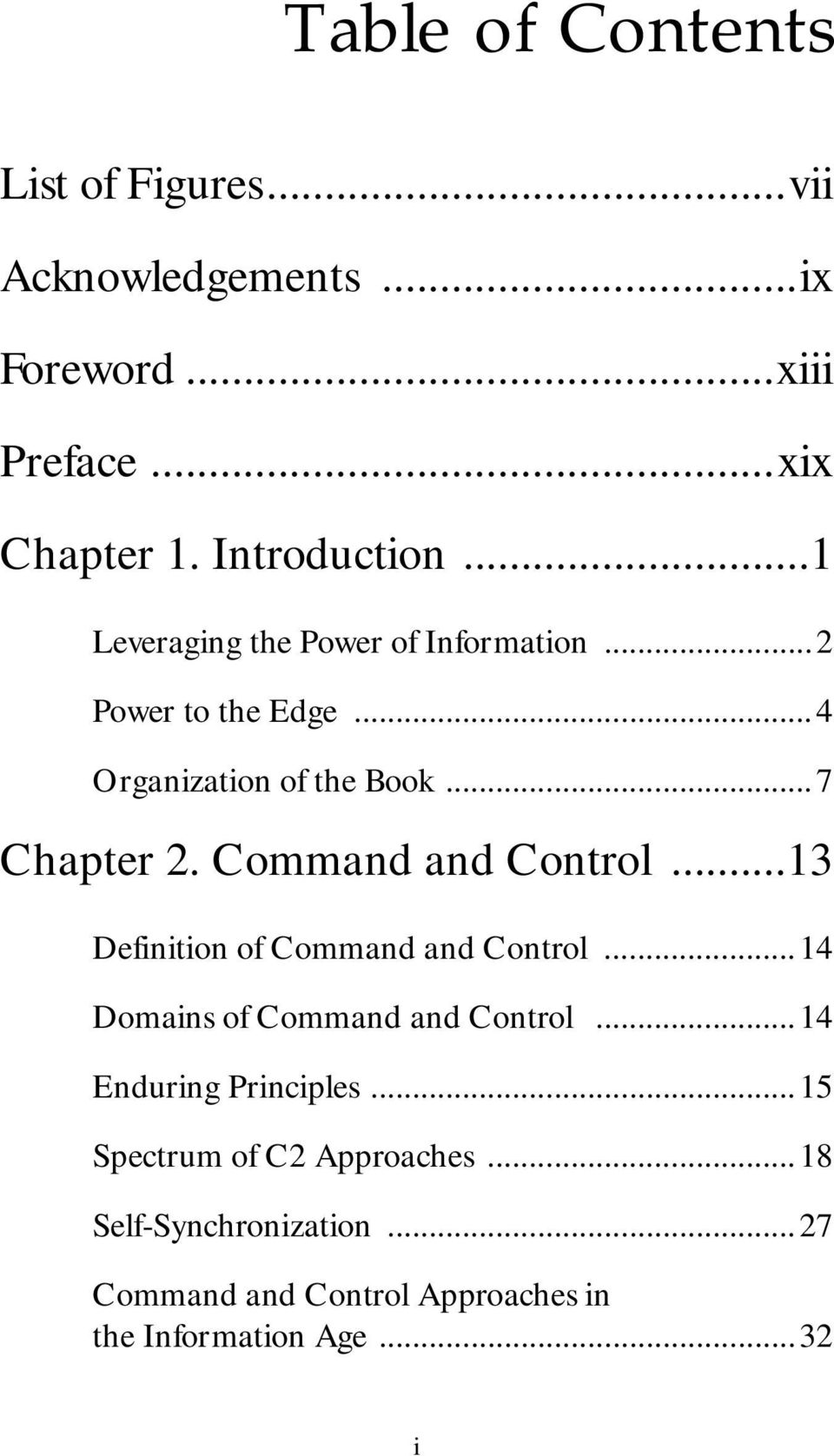 Command and Control...13 Definition of Command and Control...14 Domains of Command and Control.