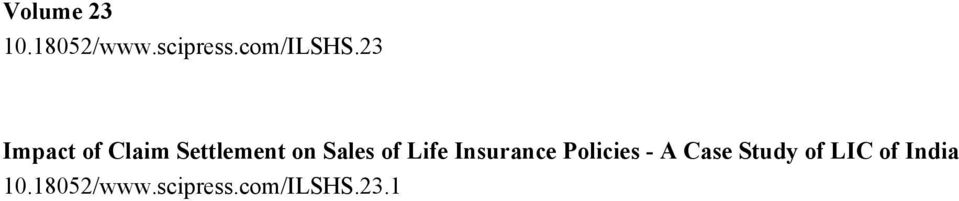 Life Insurance Policies - A Case Study of