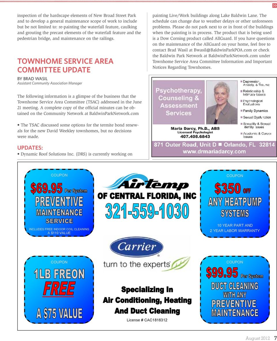 INCLUDES FREE INDOOR COIL CLEANING Townhome Service Area A $110 VALUE Committee Update By Brad Wasil Assistant Community Association Manager COUPON The following information is a glimpse of the