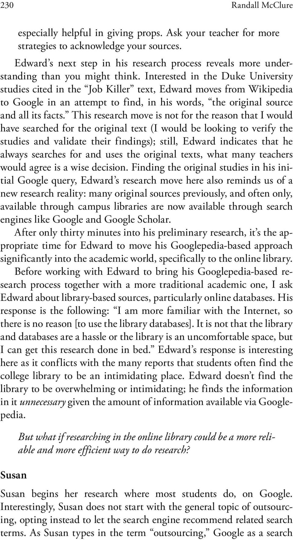 Interested in the Duke University studies cited in the Job Killer text, Edward moves from Wikipedia to Google in an attempt to find, in his words, the original source and all its facts.