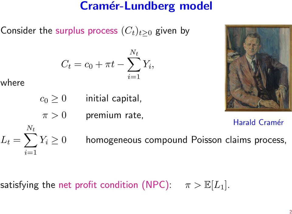capital, premium rate, Y i, Harald Cramér homogeneous compound Poisson