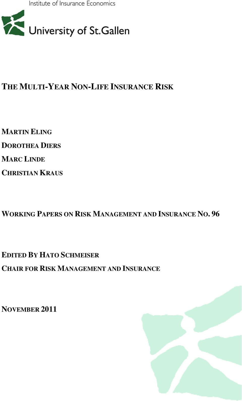 ON RISK MANAGEMENT AND INSURANCE NO.
