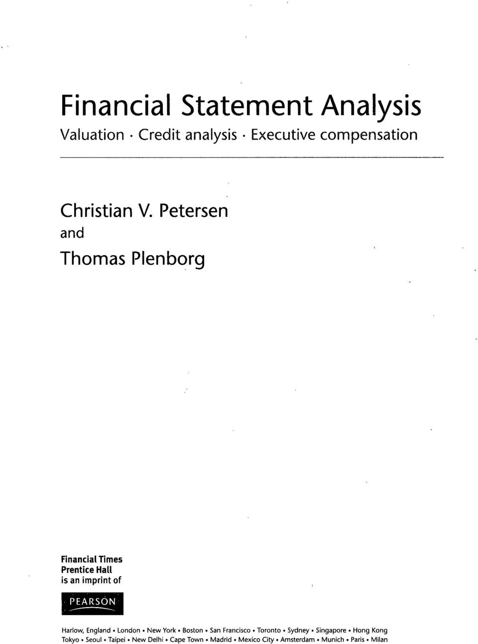 Petersen and Thomas Plenborg Financial Times Prentice Hall is an imprint of Harlow,