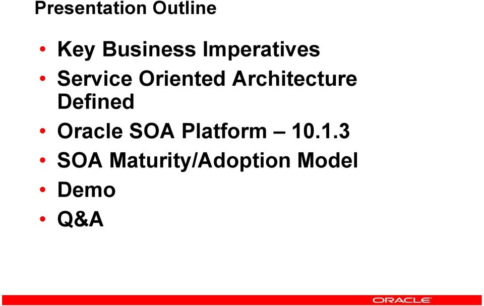 Architecture Defined Oracle SOA