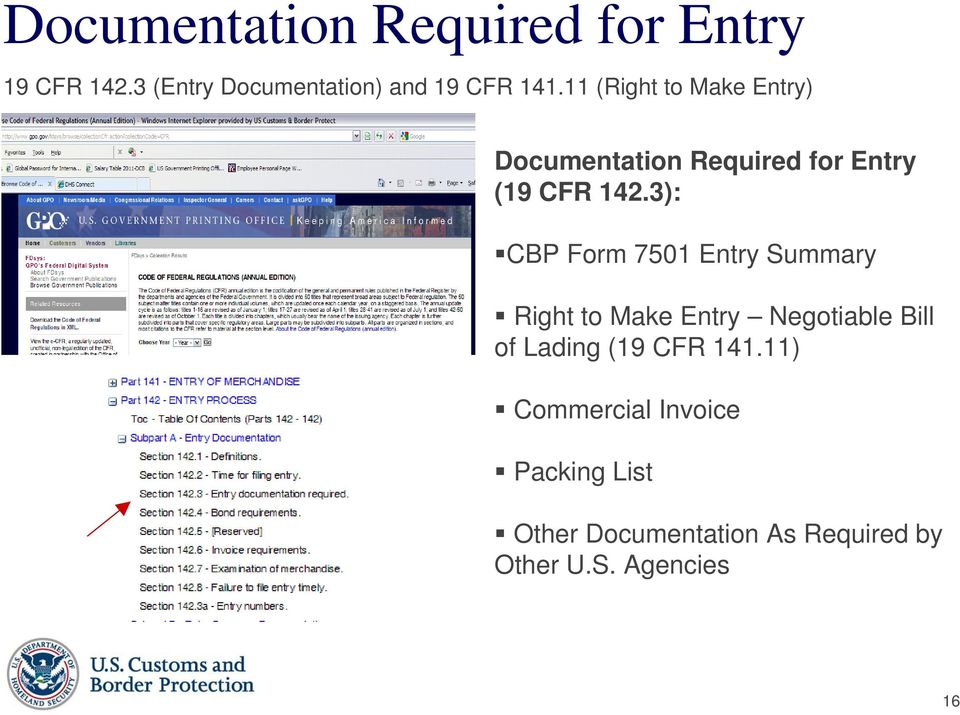 3): CBP Form 7501 Entry Summary Right to Make Entry Negotiable Bill of Lading (19