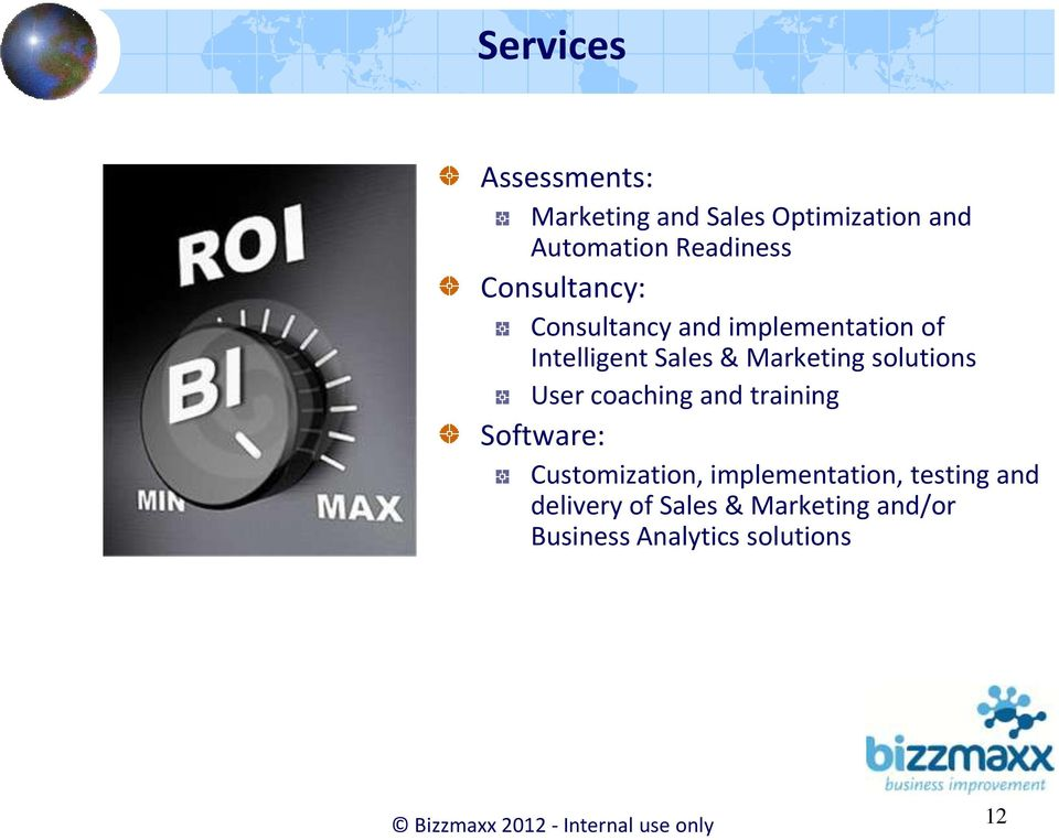 User coaching and training Software: Customization, implementation, testing and