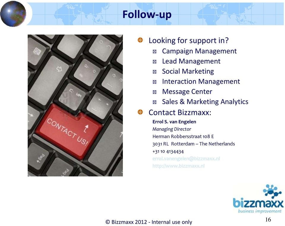 Sales & Marketing Analytics Contact Bizzmaxx: Errol S.