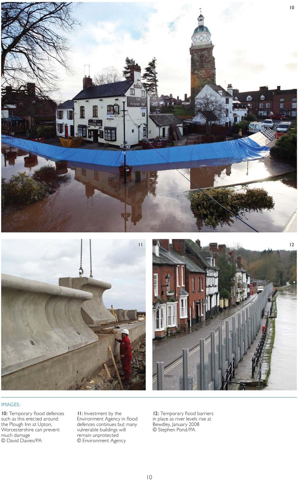 flood defences continues but many vulnerable buildings will remain unprotected Environment Agency