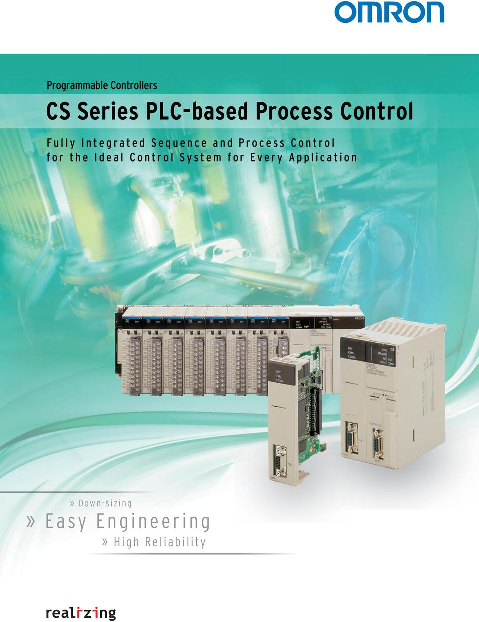 Process Control for the Ideal Control System for
