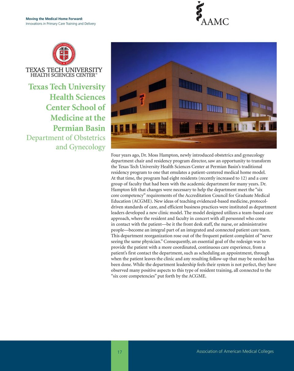 Basin s traditional residency program to one that emulates a patient-centered medical home model.