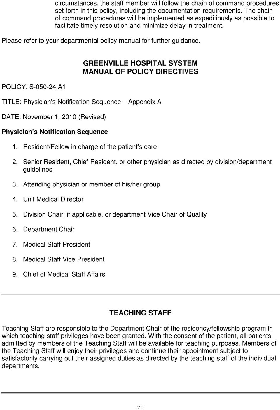 Please refer to your departmental policy manual for further guidance. POLICY: S-050-24.