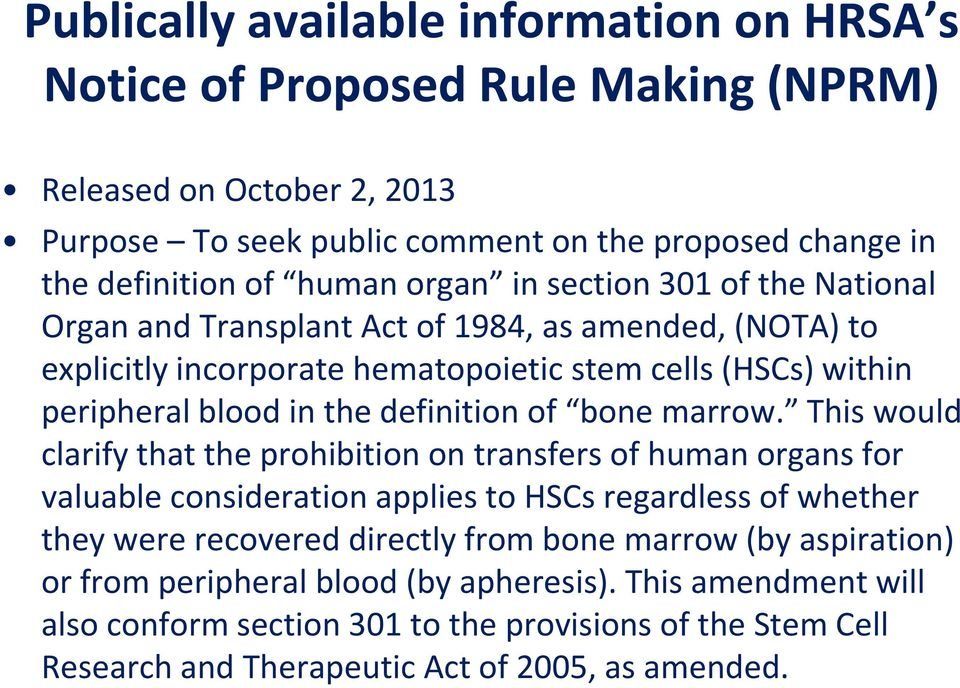 of bone marrow.