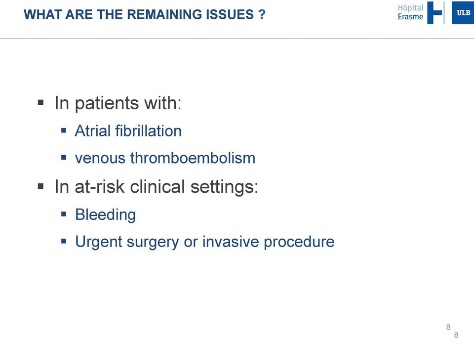 venous thromboembolism In at-risk clinical