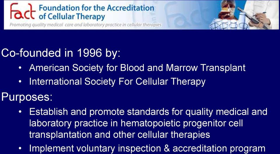 standards for quality medical and laboratory practice in hematopoietic progenitor