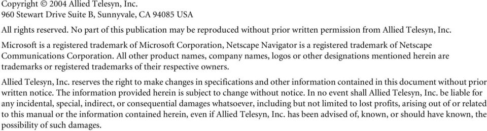 Microsoft is a registered trademark of Microsoft Corporation, Netscape Navigator is a registered trademark of Netscape Communications Corporation.