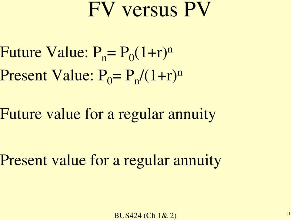 n Future value for a regular annuity