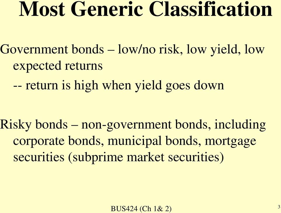 down Risky bonds non-government bonds, including corporate