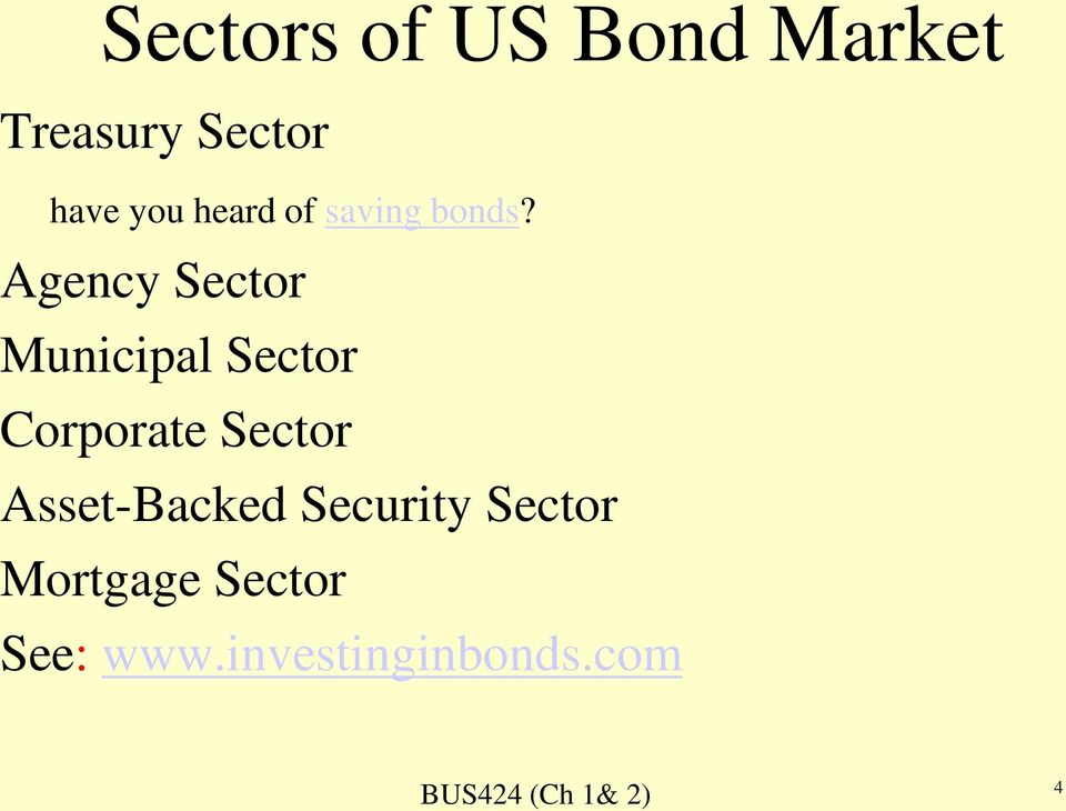 Agency Sector Municipal Sector Corporate Sector