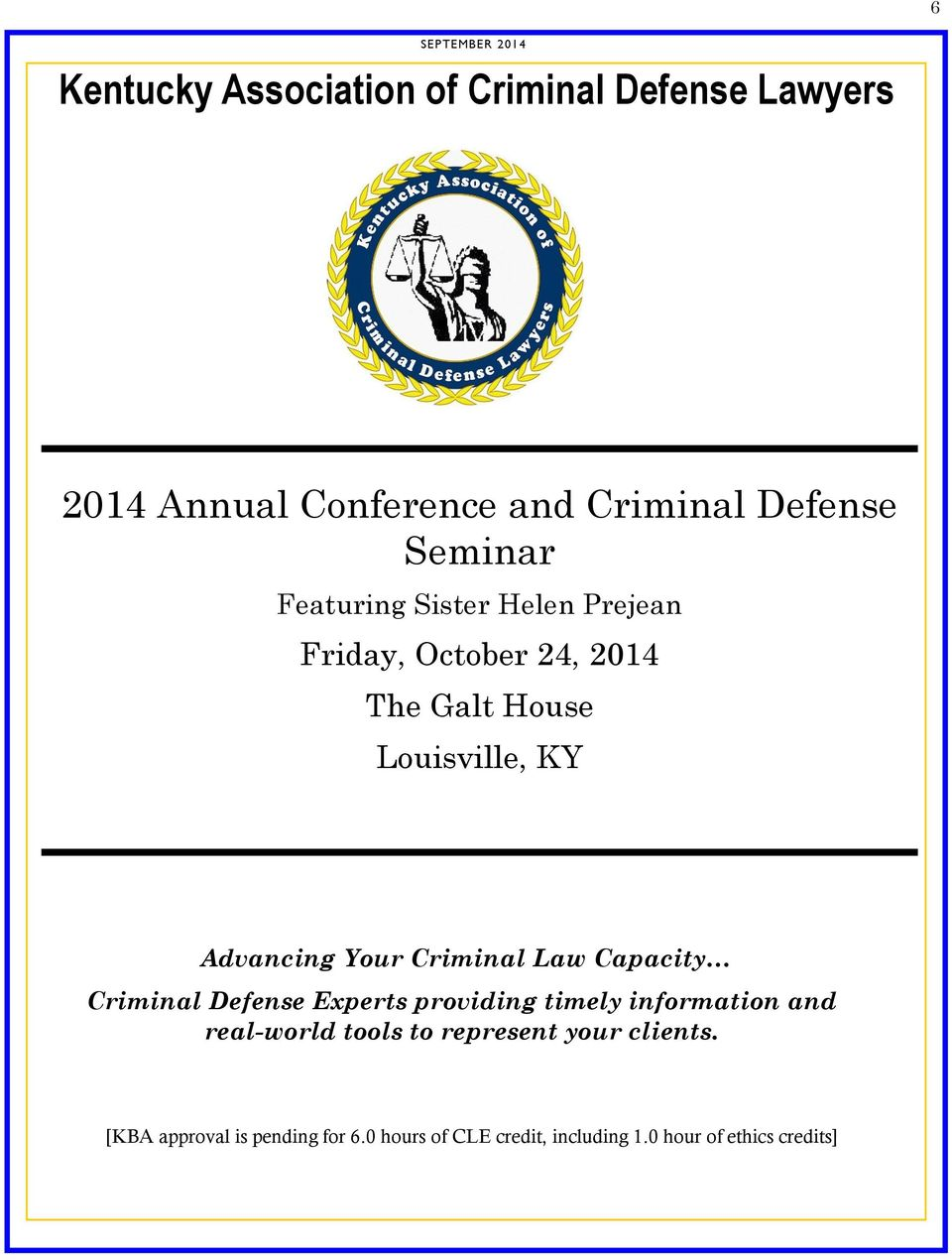 Advancing Your Criminal Law Capacity Criminal Defense Experts providing timely information and real-world