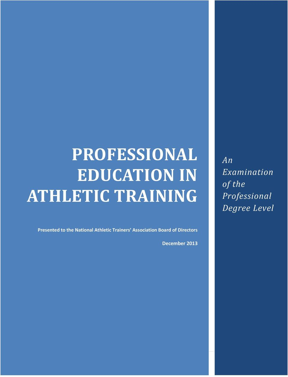 Presented to the National Athletic Trainers