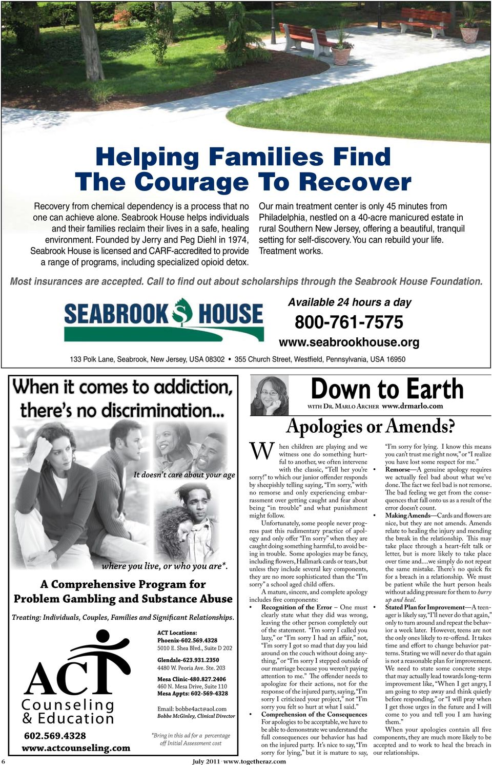 Founded by Jerry and Peg Diehl in 1974, Seabrook House is licensed and CARF-accredited to provide a range of programs, including specialized opioid detox.