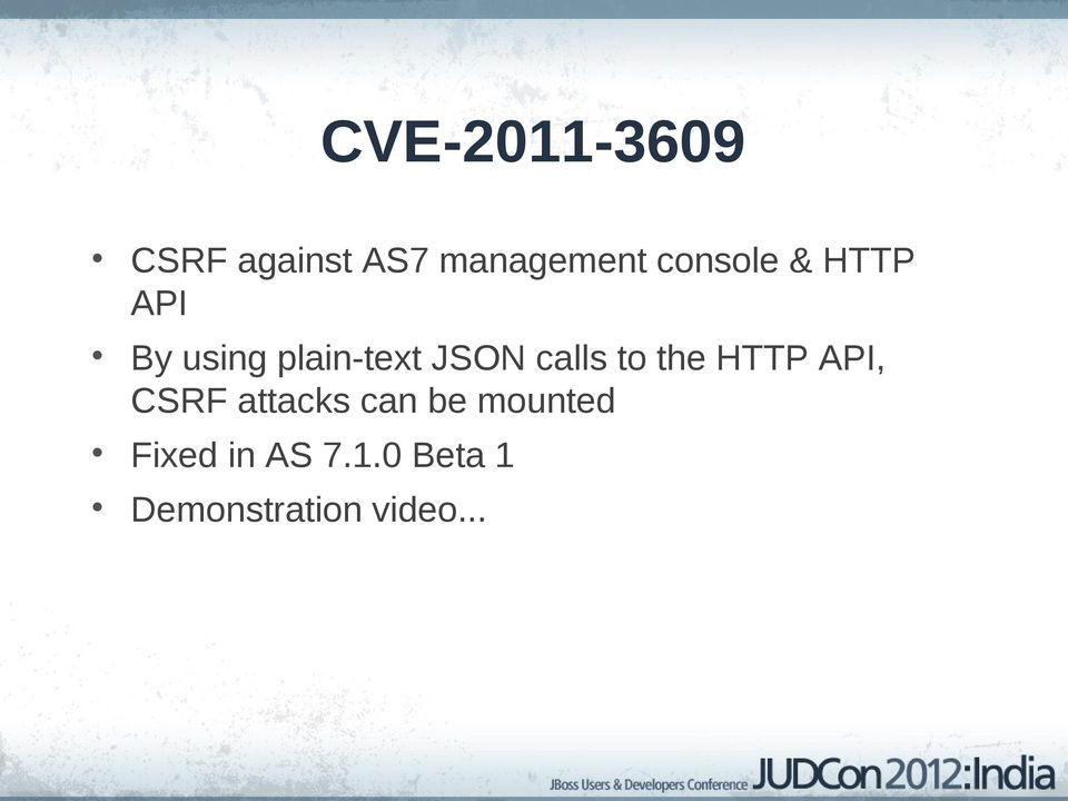 calls to the HTTP API, CSRF attacks can be