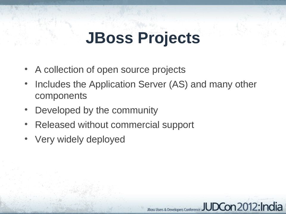 many other components Developed by the community