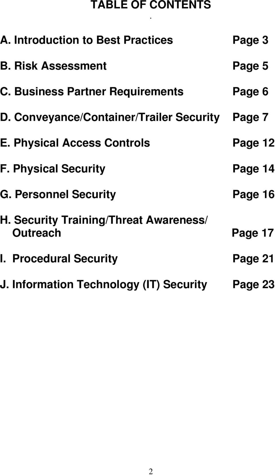 Physical Access Controls Page 12 F. Physical Security Page 14 G. Personnel Security Page 16 H.