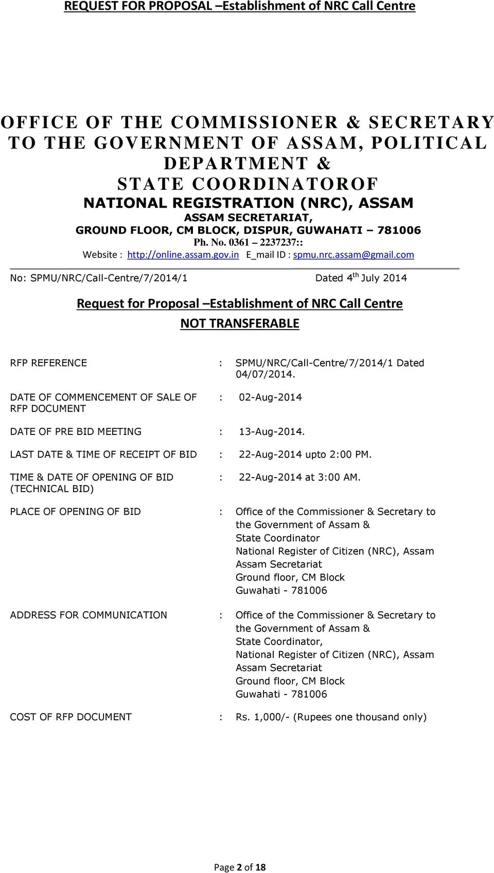 com No: SPMU/NRC/Call-Centre/7/2014/1 Dated 4 th July 2014 Request for Proposal Establishment of NRC Call Centre NOT TRANSFERABLE RFP REFERENCE DATE OF COMMENCEMENT OF SALE OF RFP DOCUMENT :