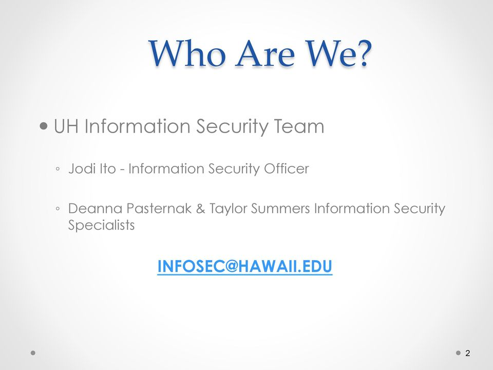 Information Security Officer Deanna
