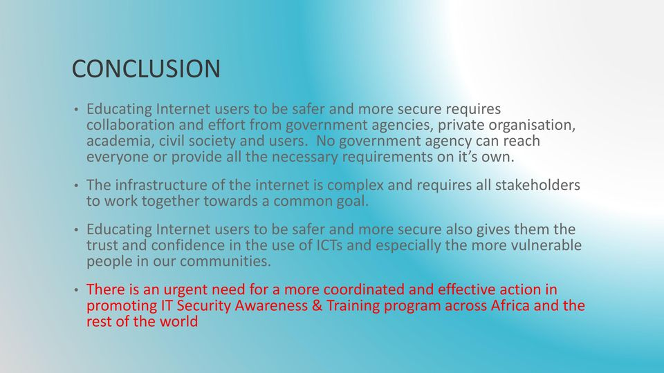The infrastructure of the internet is complex and requires all stakeholders to work together towards a common goal.