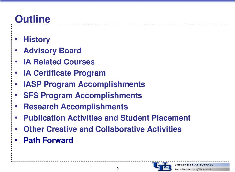 Research Accomplishments Publication Activities and Student