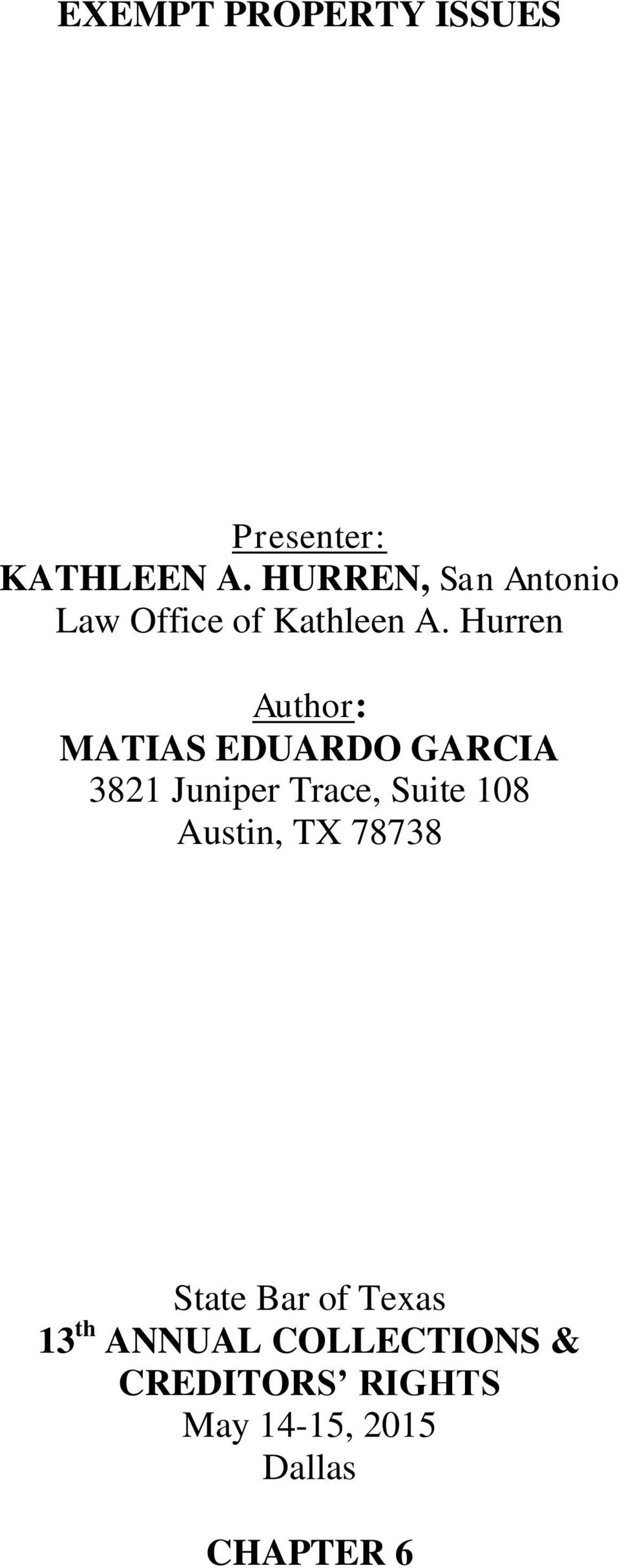 Hurren Author: MATIAS EDUARDO GARCIA 3821 Juniper Trace, Suite 108